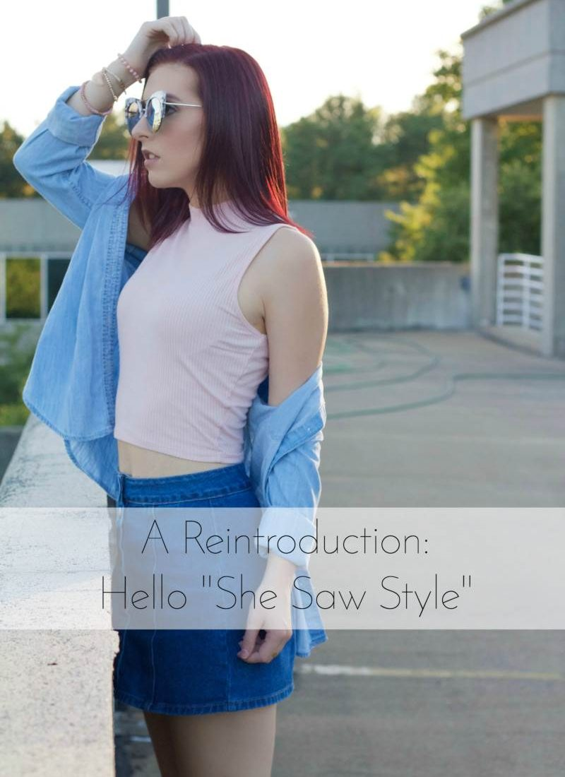 """A Reintroduction: Hello """"She Saw Style""""   She Saw Style"""