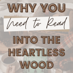 into the heartless wood book with coffee and candles and basket of clothing