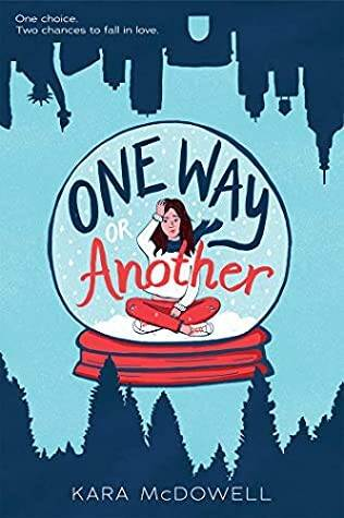 One Way or Another by Kara McDowell