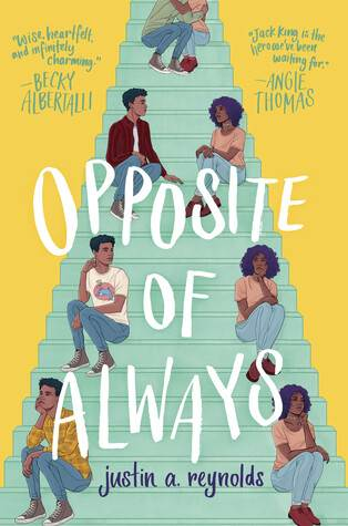 Opposite of Always by Justin A Reynolds