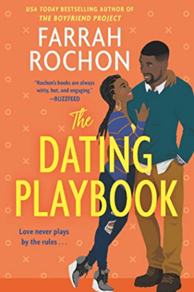 The Dating Playbook (The Boyfriend Project #2) - Farrah Rochon