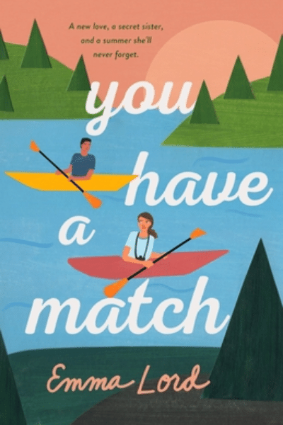 You Have a Match - Emma Lord