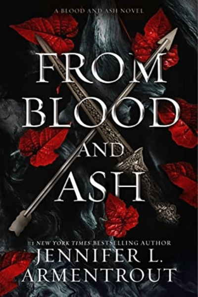 From Blood and Ash (Blood and Ash #1) - Jennifer L. Armentrout