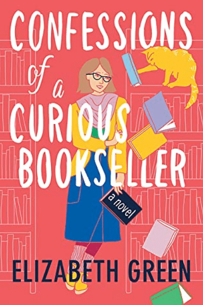 Confessions of a Curious Bookseller - Elizabeth Green