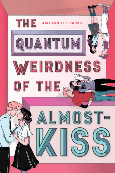 The Quantum Weirdness of the Almost-Kiss - Amy Noelle Parks