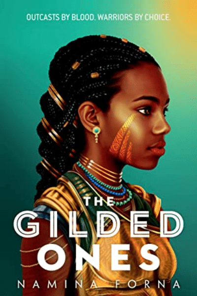 The Gilded Ones (Deathless #1) - Namina Forna