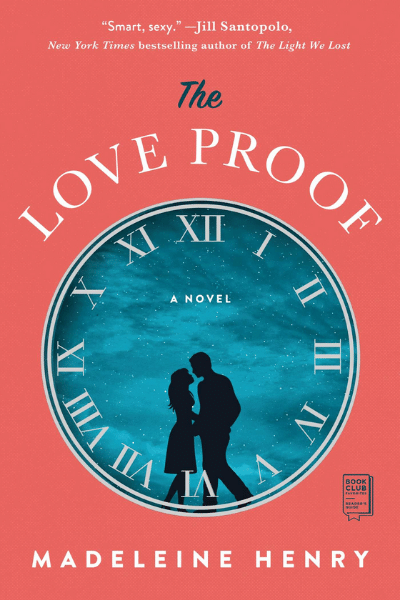 The Love Proof by Madeleine Henry