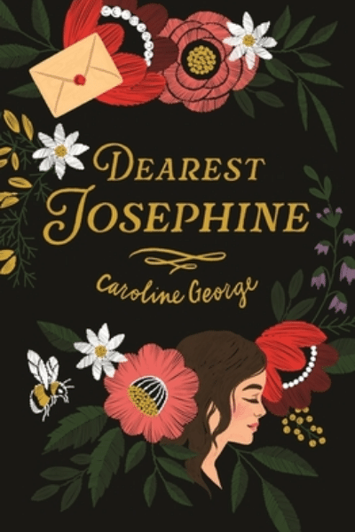 Dearest Josephine by Caroline George