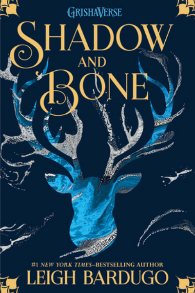 Shadow and Bone (The Shadow and Bone Trilogy #1) - Leigh Bardugo