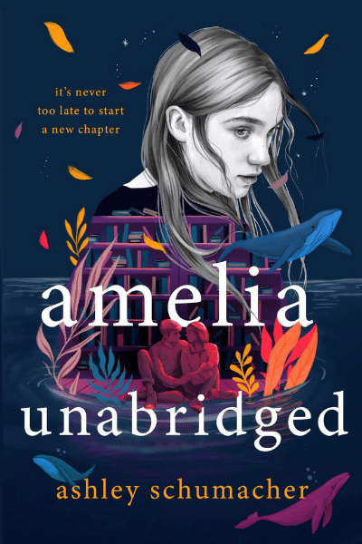 Amelia Unabridged by Ashley Schumacher
