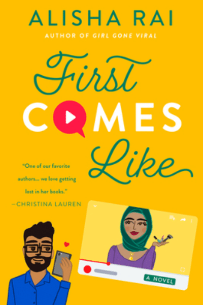 First Comes Like (Modern Love #3) by Alisha Rai