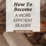 How to Become a More Efficient Reader seven tips at theespressoedition.com
