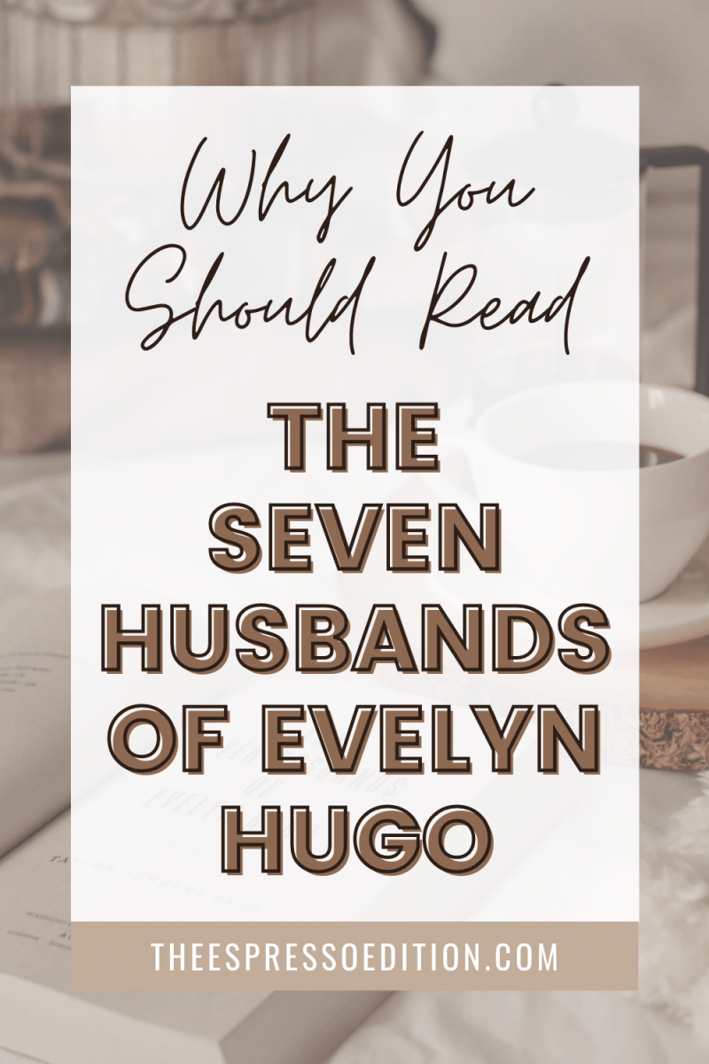 mug of coffee with the seven husbands of evelyn hugo book open in foreground