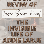 the spine of the invisible life of addie larue by v.e. schwab next to a french press and mug of coffee with candle and open book with glasses on top
