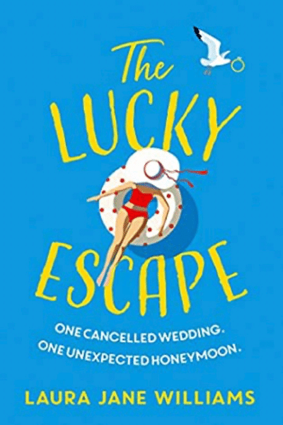 The Lucky Escape by Laura Jane Williams