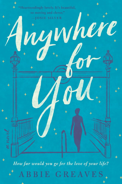 Anywhere for You by Abbie Greaves