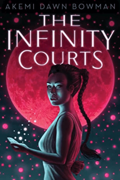 The Infinity Courts by Akemi Dawn Bowman