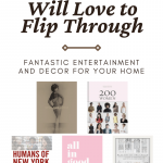 5 Coffee Table Books Your Guests Will Love to Flip Through - fantastic entertainment and decor for your home at theespressoedition.com