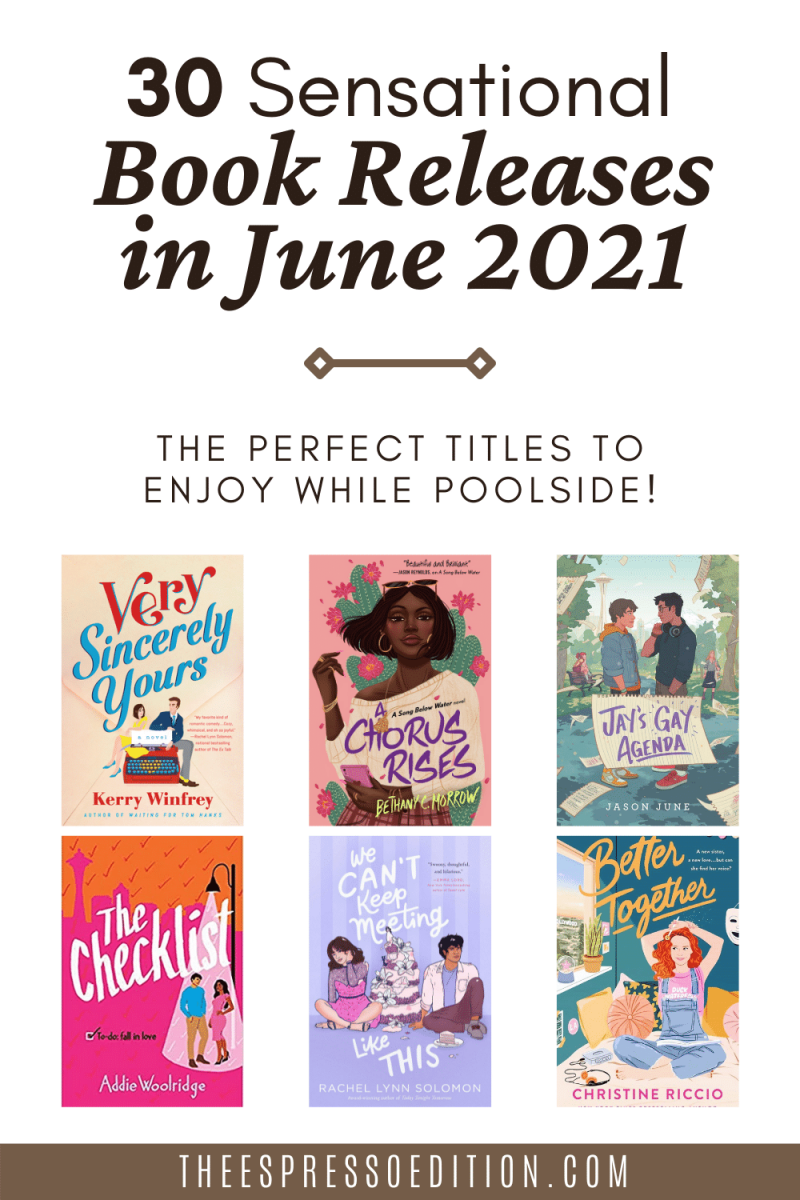 30 sensational book releases in june 2021 - the perfect titles to enjoy while poolside at theespressoedition.com